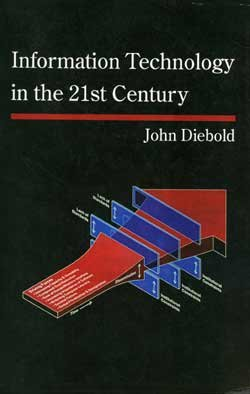 9780965806626: Information Technology in the 21st Century