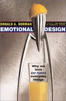 9780965810302: Emotional Design: Why We Love (Or Hate) Everyday Things