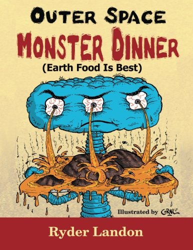 9780965810487: Outer Space Monster Dinner