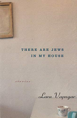 9780965813099: There Are Jews in My House