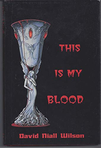 9780965813549: This is My Blood