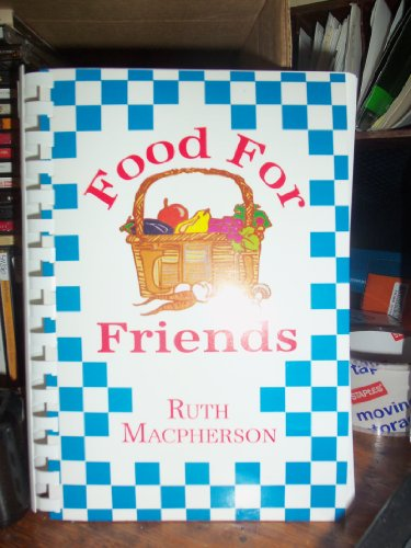 Food for friends: Ruth Macpherson