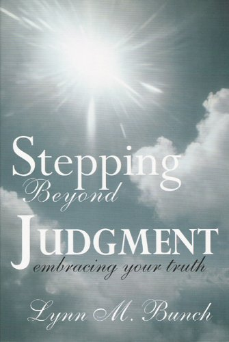 9780965815888: Stepping Beyond Judgment: Embracing Your Truth