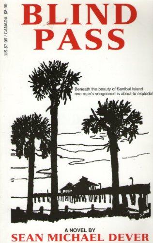 Blind Pass: Dever, Sean M.; Martin, Laura A. (editor)