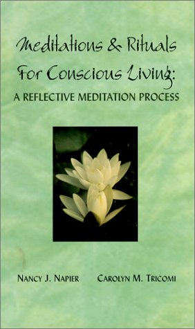 9780965819138: Meditations & Rituals for Conscious Living : A Reflective Meditation Process