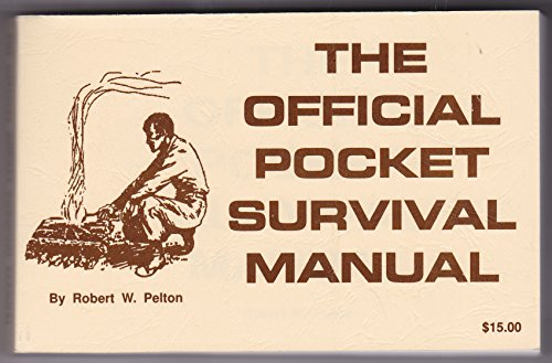 OFFICIAL POCKET SURVIVAL MANUAL: Robert W. Pelton