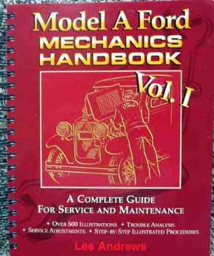 9780965824002: Model A Ford mechanics handbook
