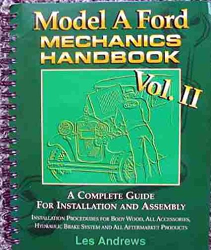 9780965824057: Model A Ford Mechanics Handbook Vol. II (2) (Two)