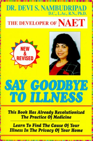 9780965824217: Say Goodbye To Illness