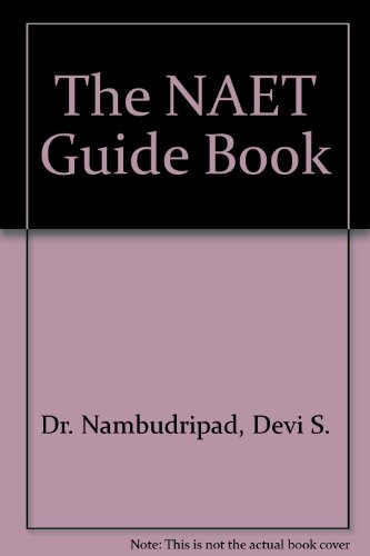 9780965824224: The NAET Guide Book