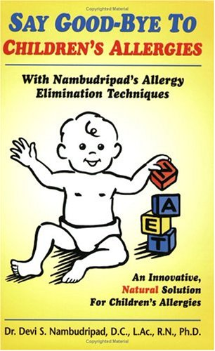 9780965824286: Say Goodbye to Children's Allergies