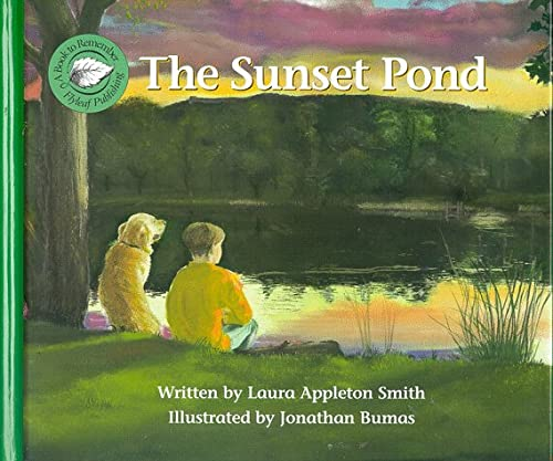 The Sunset Pond (Books to Remember Series) (0965824632) by Appleton-Smith, Laura