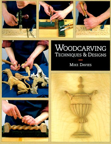 9780965824835: Woodcarving: Techniques & Designs