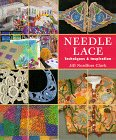 Needle Lace: Techniques & Inspirations: Jill Nordfors Clark,