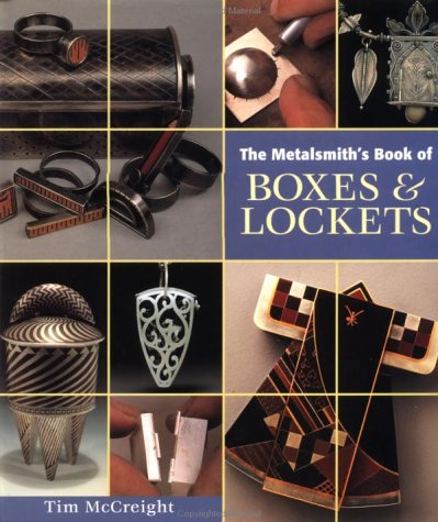 9780965824897: The Metalsmith's Book of Boxes & Lockets (Jewelry Crafts)