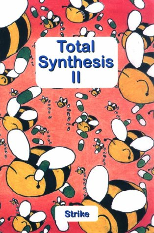 9780965829120: Total Synthesis II