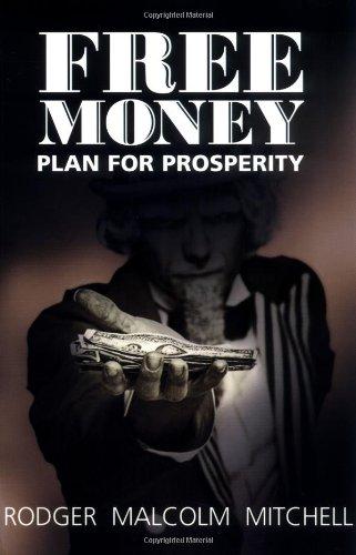 9780965832311: Free Money: Plan for Prosperity