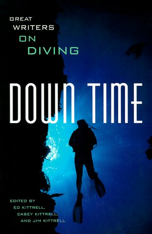 9780965834438: Down Time: Great Writers on Diving
