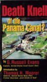 Death Knell of the Panama Canal?: Evans, G. Russell;