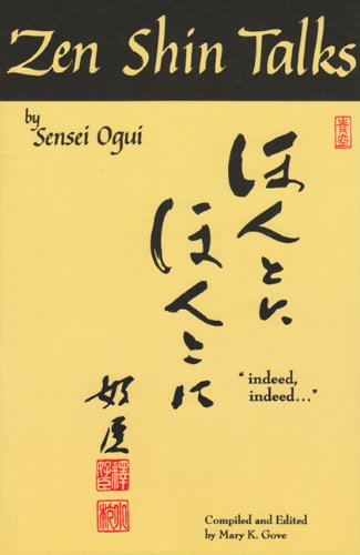 9780965835213: Zen Shin Talks by Sensei Ogui