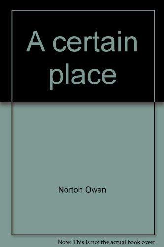 9780965835701: A certain place