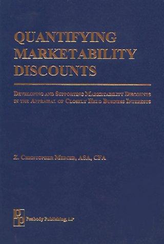 Quantifying Marketability Discounts: Mercer, Z. Christopher