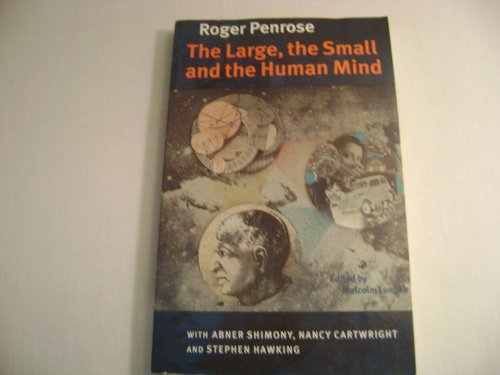 9780965837613: The Large, the Small and the Human Mind