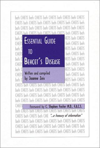 Essential Guide to Behcet's Disease: Joanne Zeis