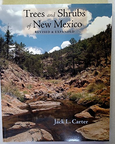 9780965840446: Trees and Shrubs of New Mexico Revised and Expanded