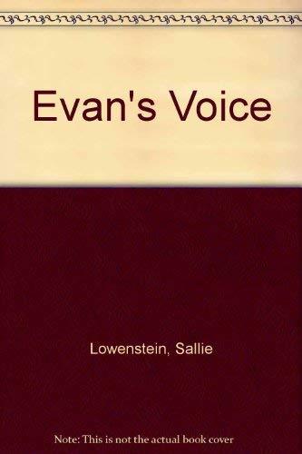 Evan's Voice: Lowenstein, Sallie
