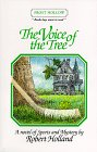 The Voice Of The Tree A Novel of Sports and Mystery: Robert Holland