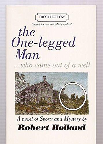 The One Legged Man: Robert Holland