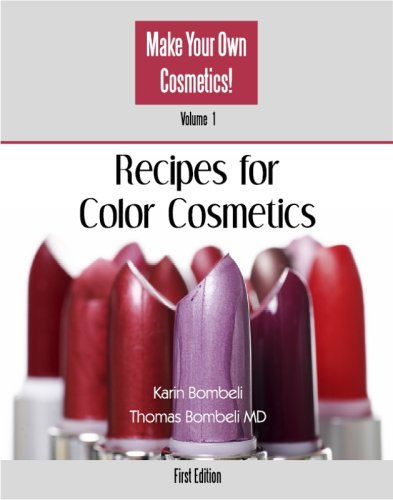 9780965852845: Recipes for Color Cosmetics (Vol. 1 from the Series: Make Your Own Cosmetics!)