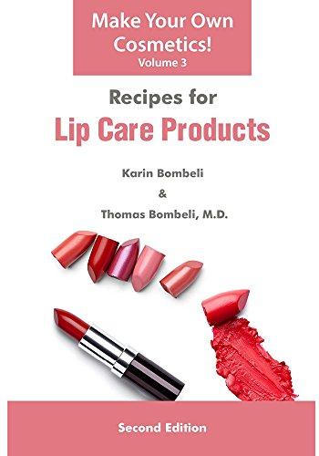 Recipes for Lip Care Products: Karin Bombeli