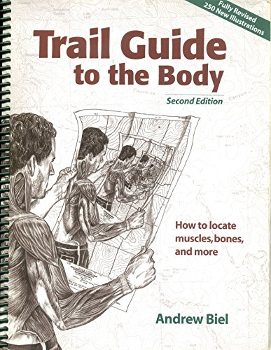 9780965853415: Trail Guide to the Body: How to Locate Muscles, Bones, and More