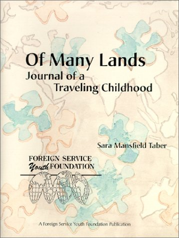 9780965853804: Of Many Lands: Journal of a Traveling Childhood