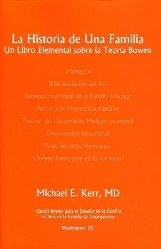 9780965854054: La Historia de Una Familia: Un Libro Elemental sobre la Teoría Bowen