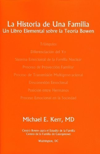 9780965854054: La Historia de Una Familia: Un Libro Elemental sobre la Teoria Bowen