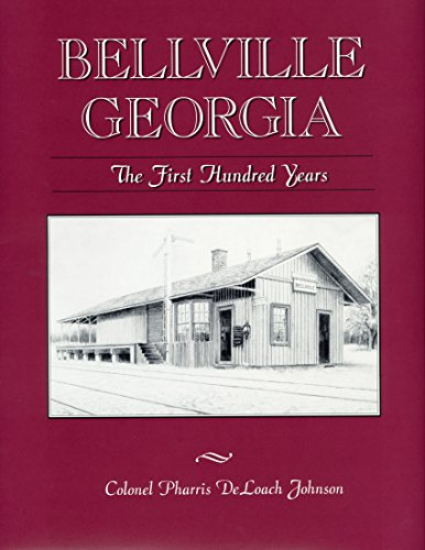 9780965854405: Bellville, Georgia the first hundred years