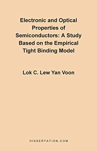 Electronic and Optical Properties of Semiconductors: A Study Based on the Empirical Tight Binding ...