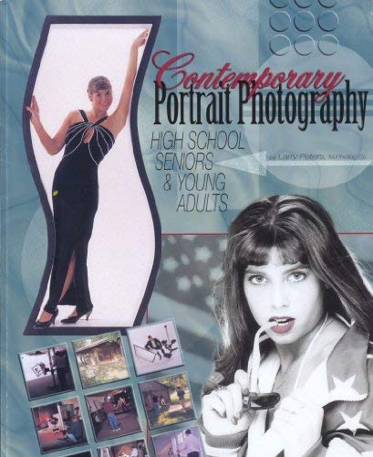 9780965857123: Contemporary Portrait Photography: High School Seniors & Young Adults