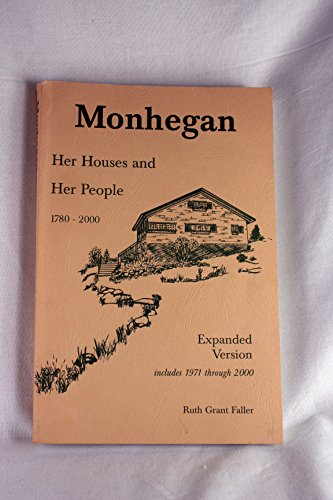 9780965859325: Monhegan, Her Houses and Her People 1780-2000