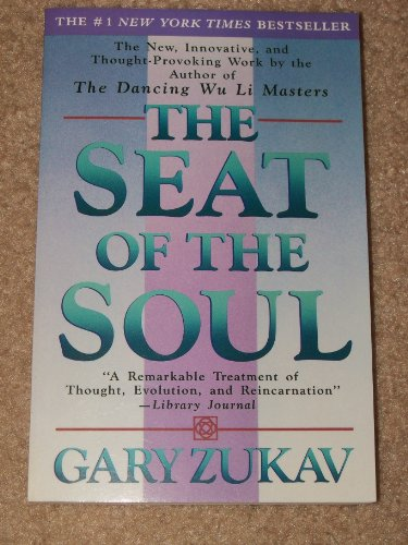 9780965860970: The Seat of the Soul