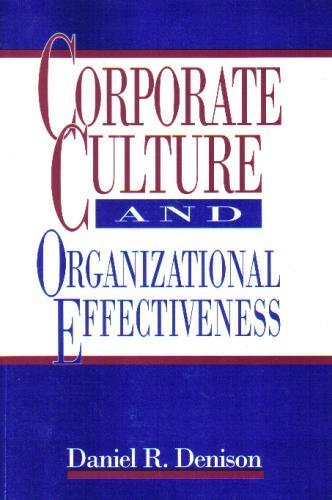 9780965861205: Corporate Culture and Organizational Effectiveness