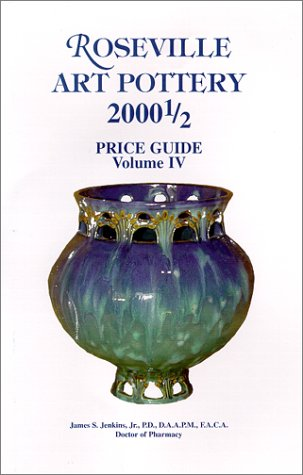 9780965861748: 4: Roseville Art Pottery 2000 1/2 Price Guide Vol - IV