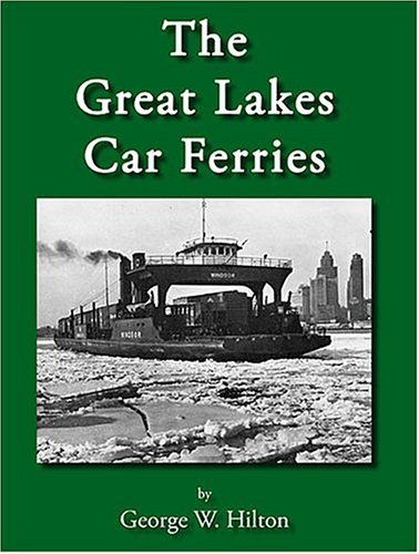 9780965862431: The Great Lakes Car Ferries