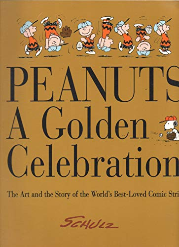 9780965863414: Peanuts - A Golden Celebration: The Art and the Story of the World's Best-Loved Comic Strip