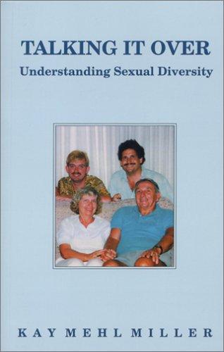 9780965864015: Talking It Over: Understanding Sexual Diversity