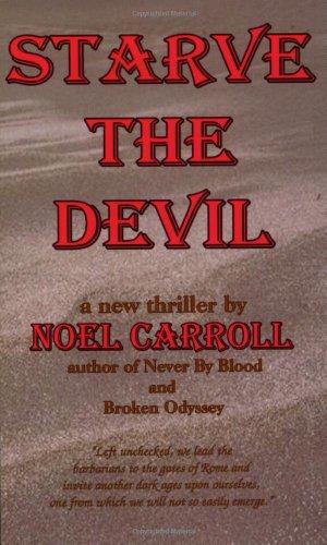 9780965870276: Starve the Devil