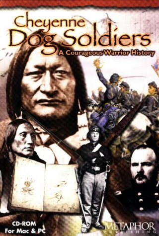 9780965873307: Cheyenne Dog Soldiers: A Courageous Warrior History